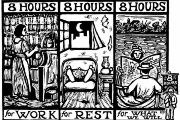 "Workers in the U.S. once fought for ""8 hours for work, 8 hours for rest, and 8 hours for what we will."""