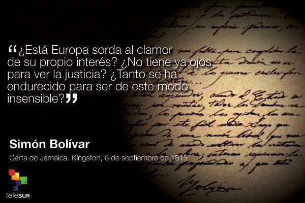 El Libertador Simón Bolívar En 10 Frases Noticias Telesur