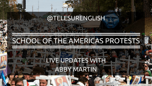 School of the Americas Protests: Live Updates from Abby Martin