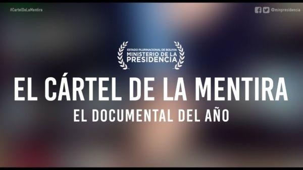 Cartel De La Mentira La Erosión Mediática A La Democracia Boliviana