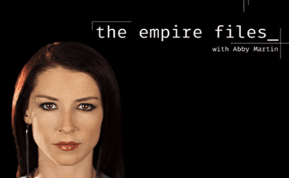 Abby Martin, host of the Empire Files
