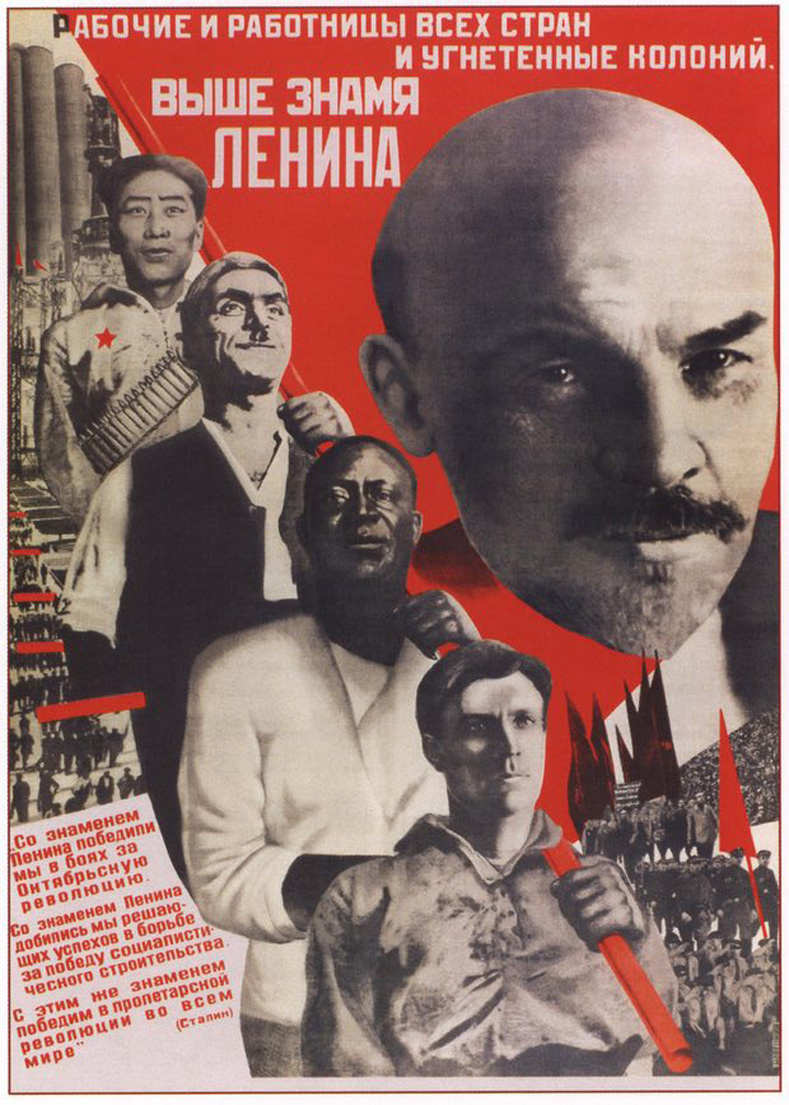 Workers from all countries and oppressed colonies raise the banner of Lenin.