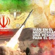 Irán en el Mediterráneo:  Una Pesadilla Para el Sionismo