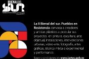 2nd Biennial from the South: Pueblos in Resistance.