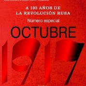 La Revolución Rusa: Logros, derrotas, fracasos. Algunas lecciones para América Latina