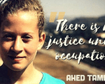 Ahed Tamimi, the 17-year-old Palestinian girl was sentenced to eight months in prison.