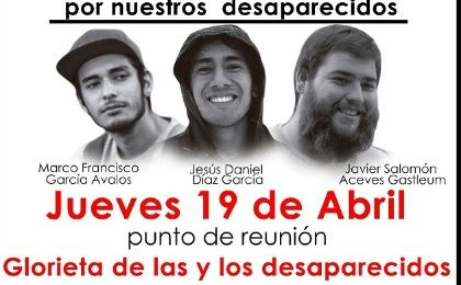 Flyer from an April 19 march for the return of 3 Mexican film students whose bodies were discovered today near Guadalajara.